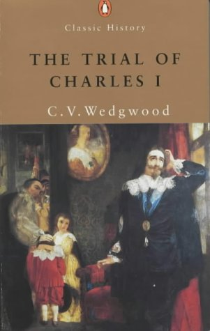 9780141390741: The Trial of Charles I (Penguin Classic History)