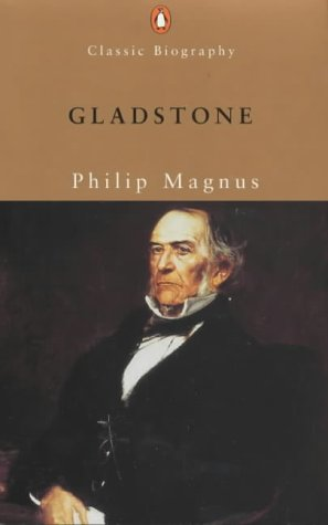 9780141390789: Gladstone: A Biography (Penguin Classic Biography)