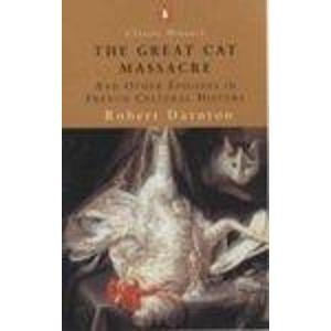 9780141390802: The Great Cat Massacre: And Other Episodes in French Cultural History