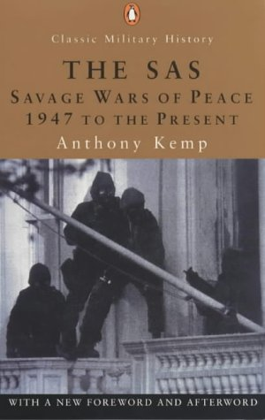 9780141390819: The SAS: The Savage Wars of Peace - 1947 to the Present