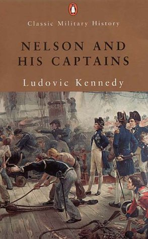 9780141390901: Nelson and His Captains (Penguin Classic Military History)