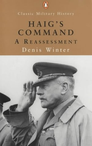 9780141390932: Haig's Command (Penguin Classic Military History)