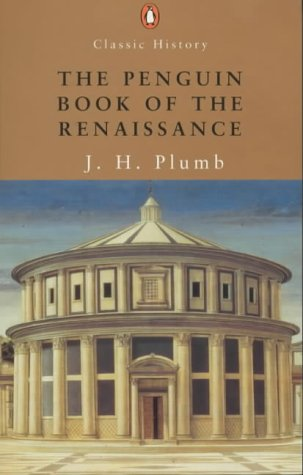 9780141390949: The Penguin Book of the Renaissance (Penguin Classic History)