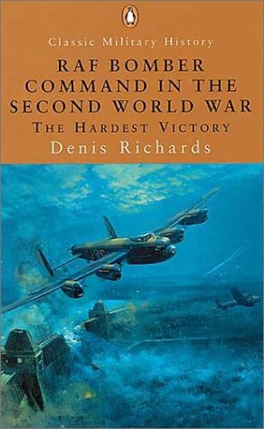 9780141390963: RAF Bomber Command in the Second World War: The Hardest Victory