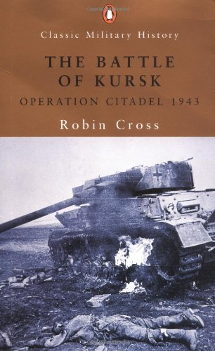 9780141391090: The Battle of Krusk: Operation Citadel 1943