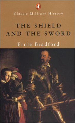 9780141391106: The Shield And the Sword: The Knights of St. John (Penguin Classic Military History S.)