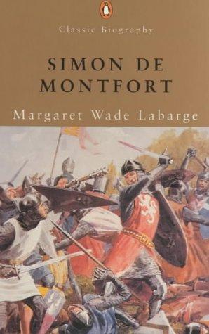 9780141391113: Simon De Montfort (Classic Biography)