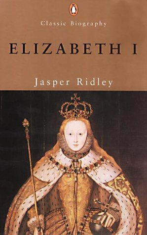 9780141391250: Elizabeth I (Penguin Classic Biography)