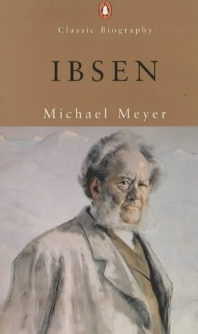 9780141391267: Classic Biography Ibsen (Penguin Classic Biography)