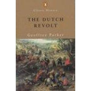9780141391328: The Dutch Revolt (Penguin Classic History)