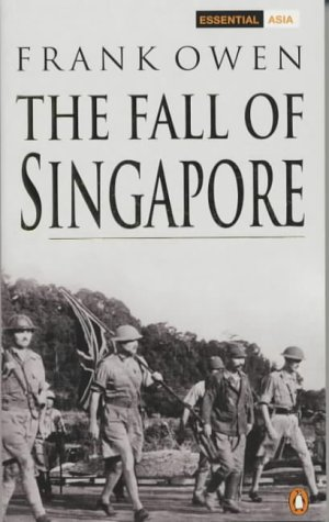 9780141391335: The Fall of Singapore (Penguin Classic Military History)