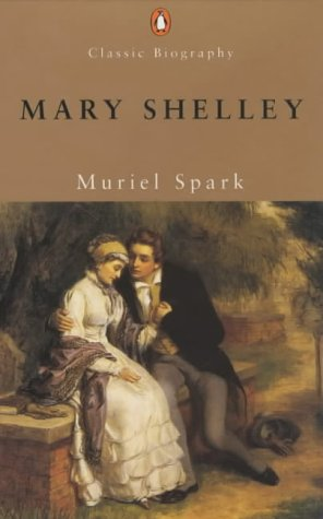 9780141391342: Mary Shelley (Penguin Classic Biography)