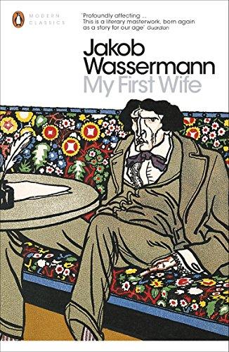 9780141391809: Modern Classics My First Wife (Penguin Modern Classics)