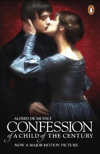 9780141391847: The Confession of a Child of the Century (Penguin Translated Texts)