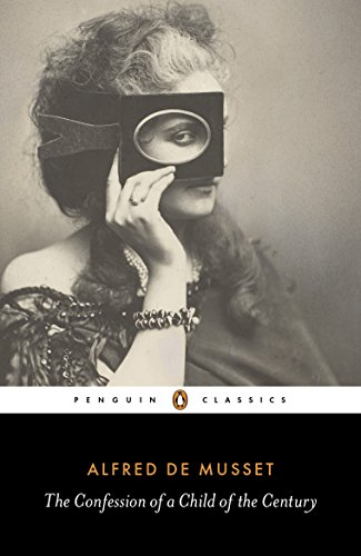 9780141391854: The Confession of a Child of the Century (Penguin Classics)