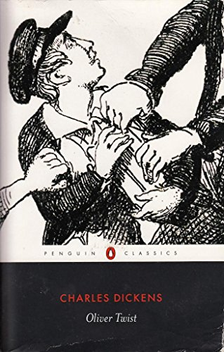 Oliver Twist: Or, the Parish Boy'S Progress: Dickens Charles