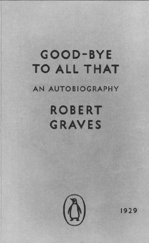 9780141392660: Modern Classics Goodbye To All That: The Original Edition (Penguin Modern Classics)