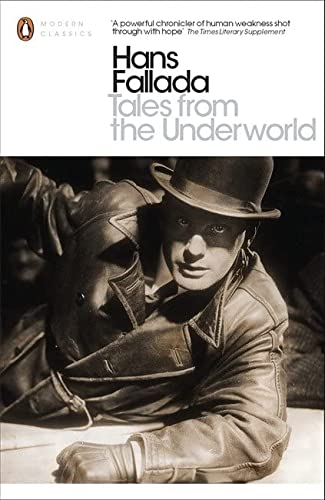 9780141392851: Tales from the Underworld: Selected Shorter Fiction (Penguin Modern Classics)