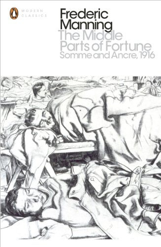 9780141393414: The Modern Classics Middle Parts of Fortune: Somme And Ancre 1916