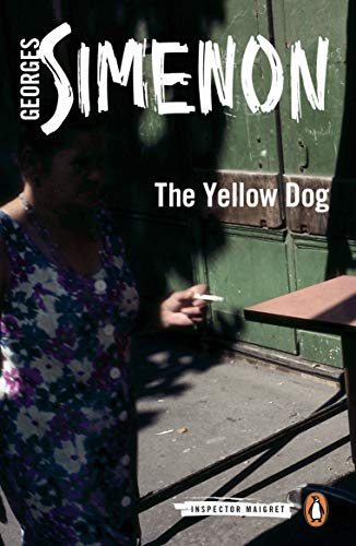 9780141393476: The Yellow Dog: Inspector Maigret #5