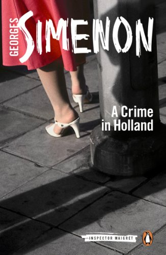 9780141393490: A Crime in Holland: Inspector Maigret #7