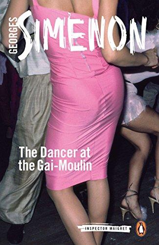 9780141393520: The Dancer at the Gai-Moulin: Inspector Maigret #10