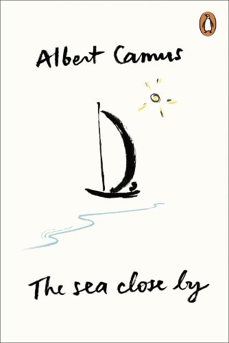 The Sea Close by: Albert Camus