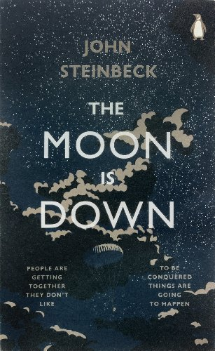 9780141395371: The Moon is Down (Penguin Modern Classics)