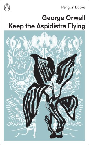 9780141395470: Keep the Aspidistra Flying (Penguin Modern Classics)