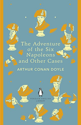 9780141395548: The Penguin English Library Adventure of Six Napoleons and Other Cases