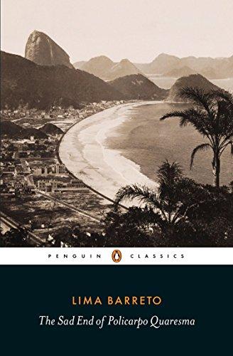 9780141395708: The Sad End of Policarpo Quaresma (Penguin Modern Classics)