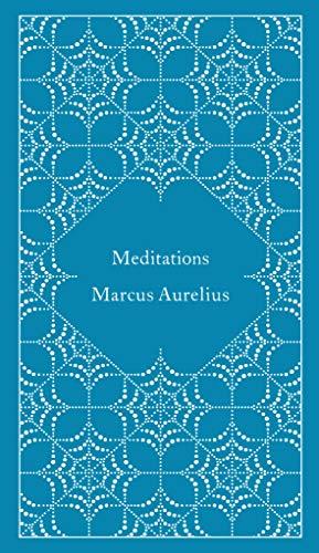 9780141395869: Meditations (A Penguin Classics Hardcover)