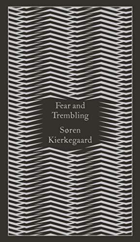 9780141395883: Fear and Trembling: Dialectical Lyric by Johannes De Silentio (Penguin Pocket Hardbacks)