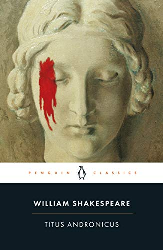 9780141396323: Titus Andronicus (Penguin Shakespeare)