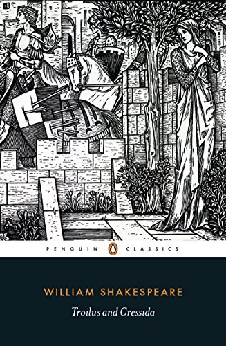 9780141396415: Troilus and Cressida (Penguin Classics)