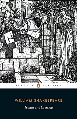9780141396415: Troilus and Cressida