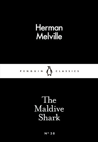 The Maldive Shark (Paperback): Herman Melville