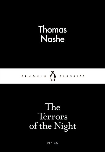 The Terrors of the Night (Paperback): Thomas Nashe
