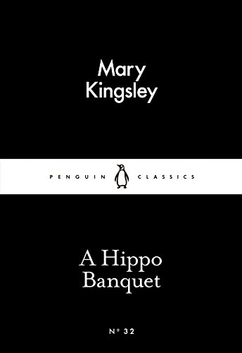 A Hippo Banquet (Paperback): Mary Kingsley