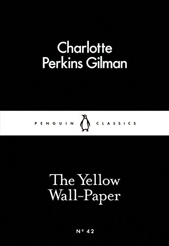 9780141397412: The Yellow Wall-Paper (Little Black Classics)