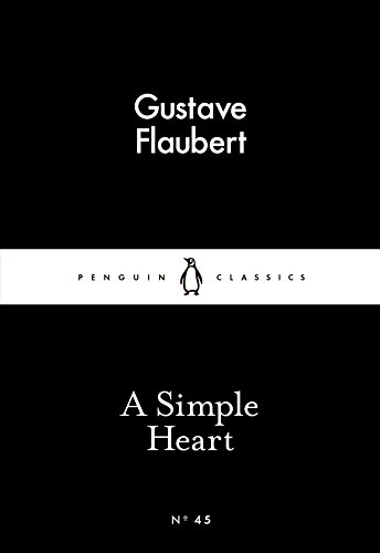 A Simple Heart (Paperback): Gustave Flaubert