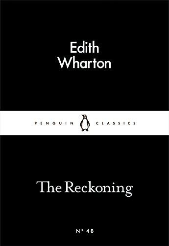 The Reckoning (Paperback): Edith Wharton