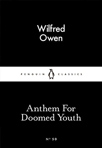 Anthem for Doomed Youth (Paperback): Wilfred Owen