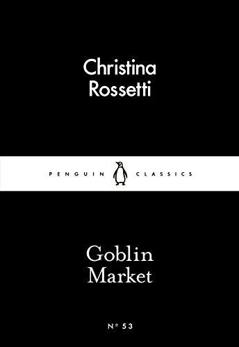 Goblin Market (Paperback): Christina G. Rossetti
