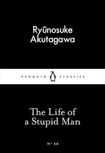 9780141397726: The Life of a Stupid Man (Little Black Classics)