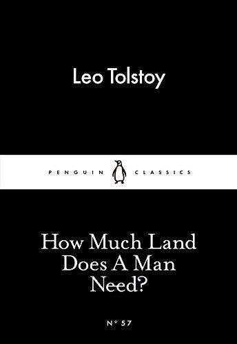 9780141397740: How Much Land Does A Man Need? (Penguin Little Black Classics)