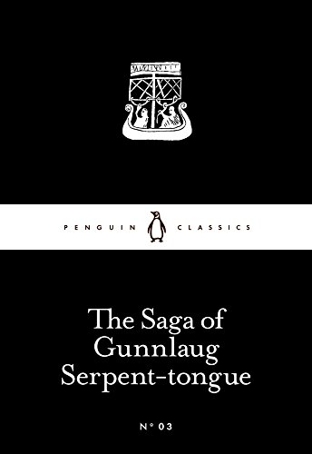 The Saga of Gunnlaug Serpent-Tongue (Paperback): Anon Anon Anon