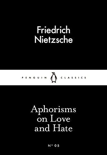 9780141397900: Aphorisms On Love And Hate (Little Black Classics)