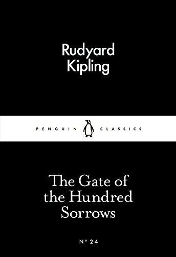 The Gate of the Hundred Sorrows (Paperback): Rudyard Kipling