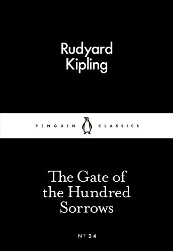 The Gate of the Hundred Sorrows (Paperback): Rudyard Kipling